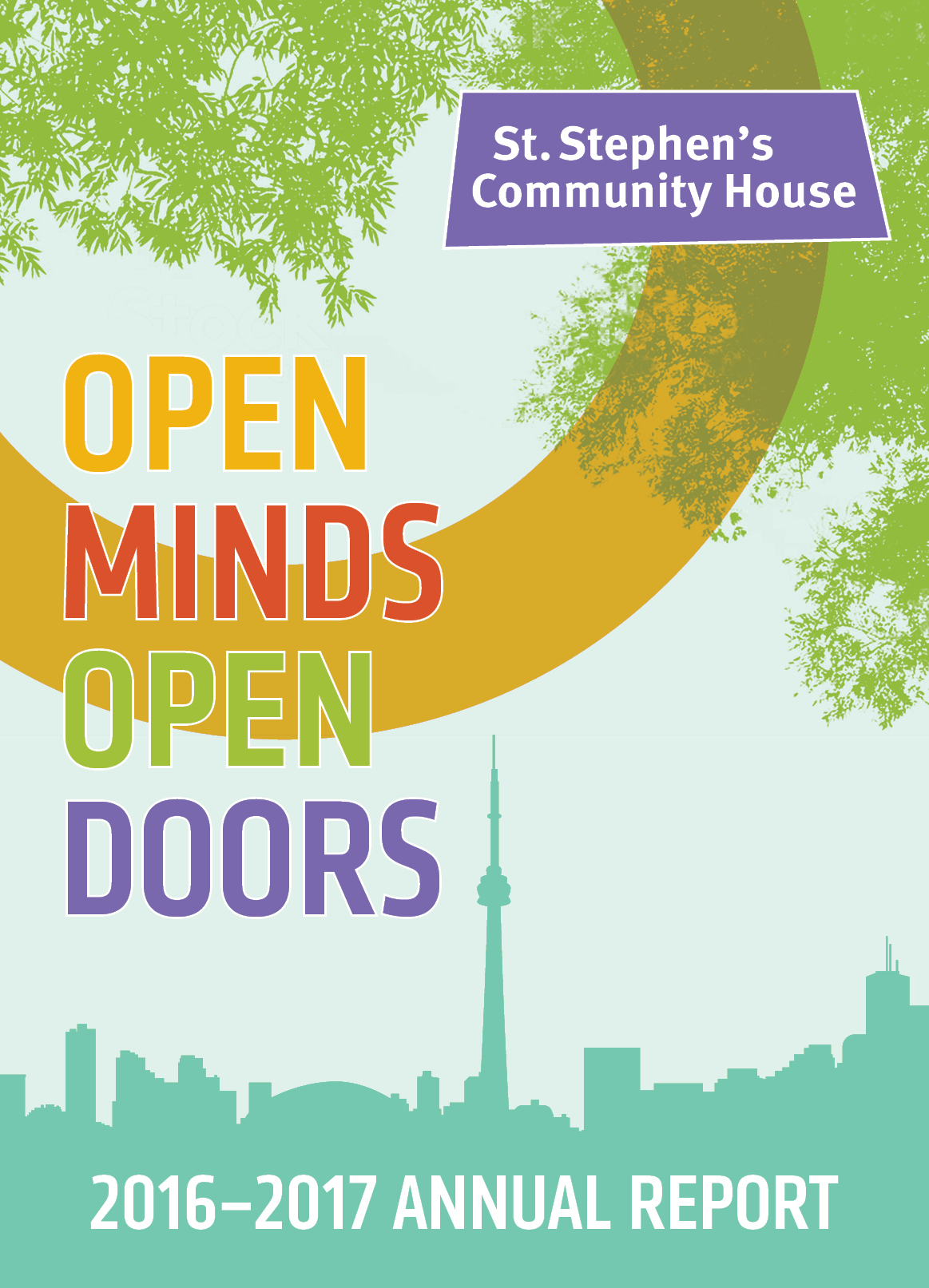 St. Stephen's Community House Annual Report 2016-2017: Open Minds, Open Doors