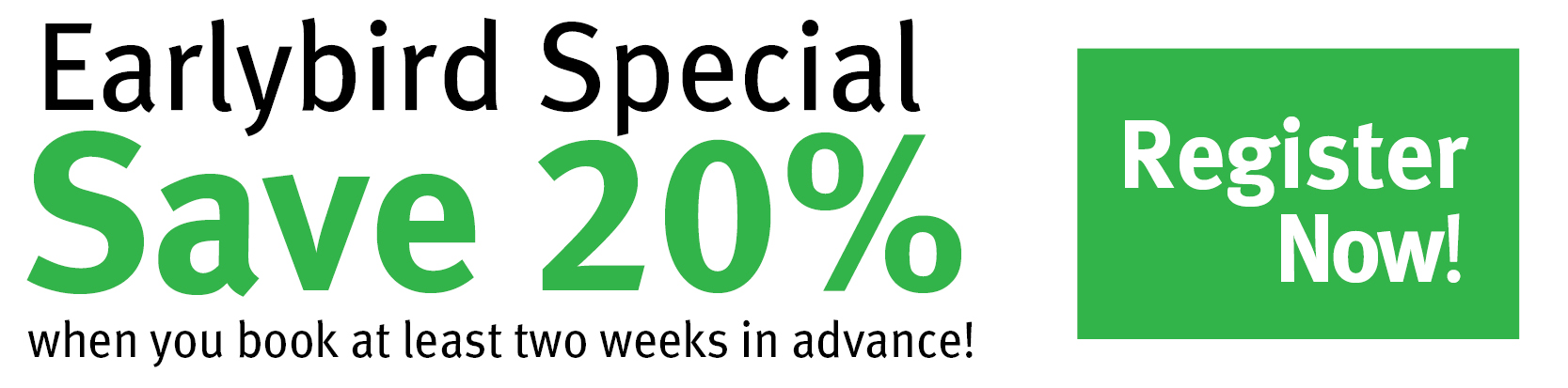 Earlybird Special: Save 20%25
