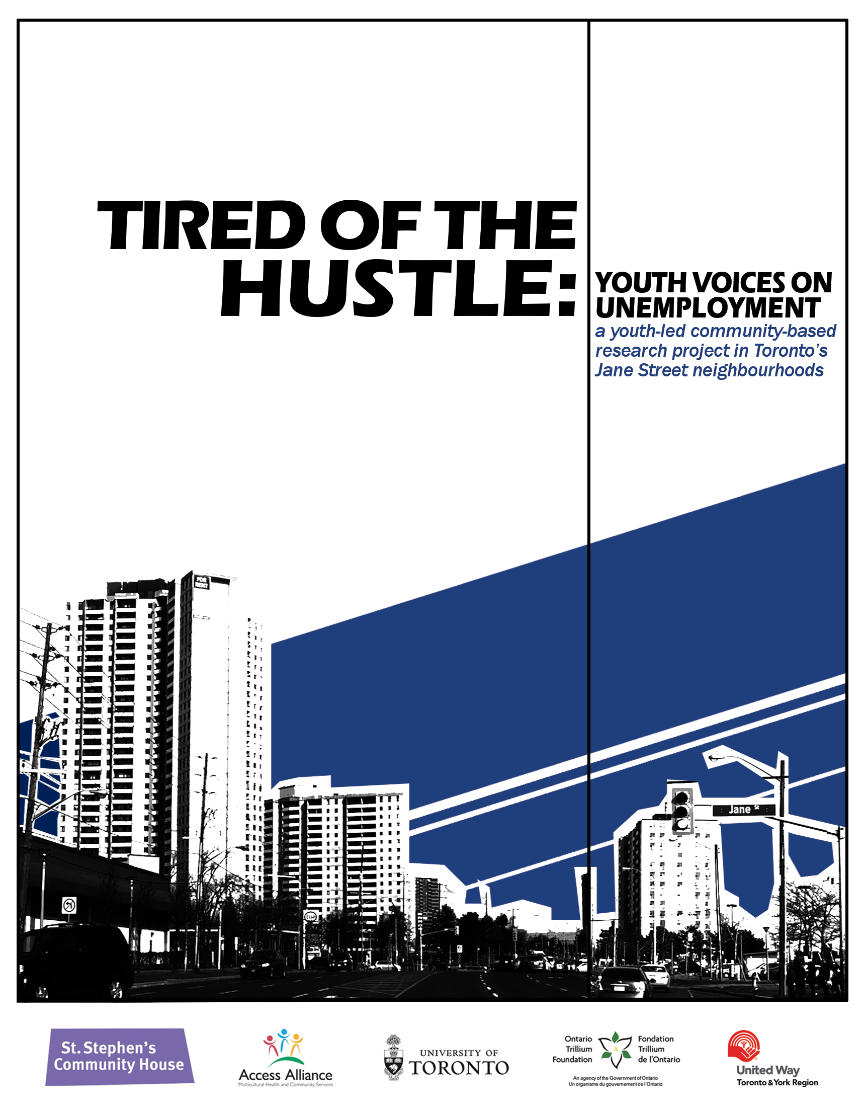 Tired of the Hustle: a report on youth unemployment in Jane Street neighbourhoods