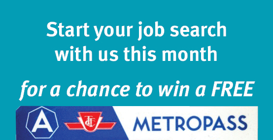Start your job search with us this month for a chance to win a free metropass