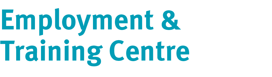 Employment & Training Centre