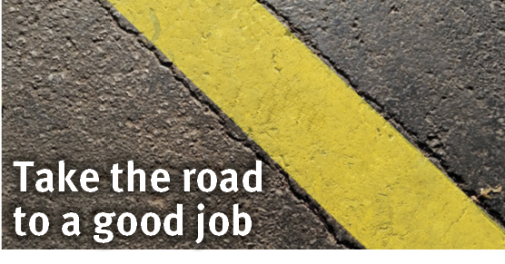 Take the road to a good job